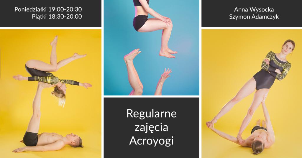 Acroyoga Warszawa regularne zajęcia z Anią i Szymonem