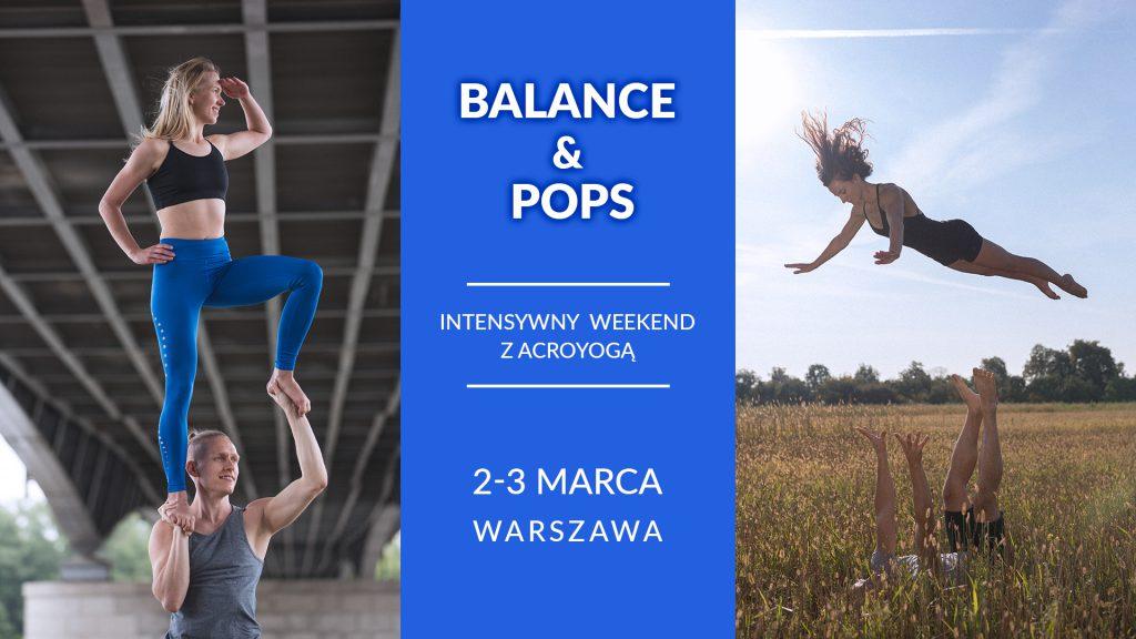"""Warsztaty """"Balance & Pops"""" - intensywny weekend z Acroyogą"""